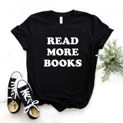 T-Shirt Citation<br /> Read More Books