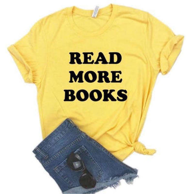 T Shirt Read More Books