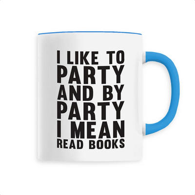 Mug original i like to party