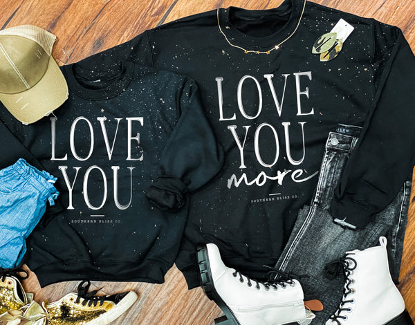 PREORDER: Love You Mommy & Me Sweatshirts