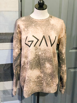 God is Greater Than The Highs & Lows Bleached Sweatshirt