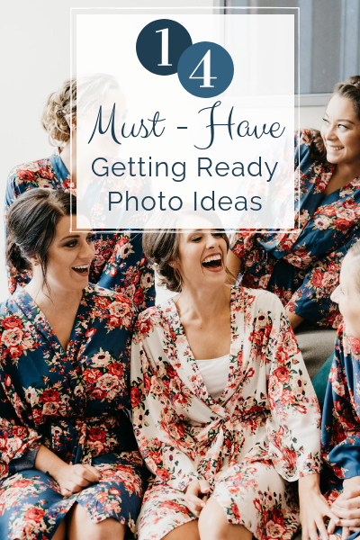 getting ready photo ideas