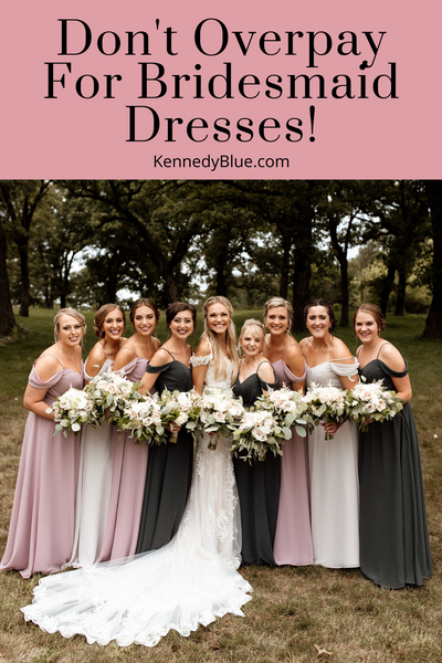 don't overpay for bridesmaid dresses