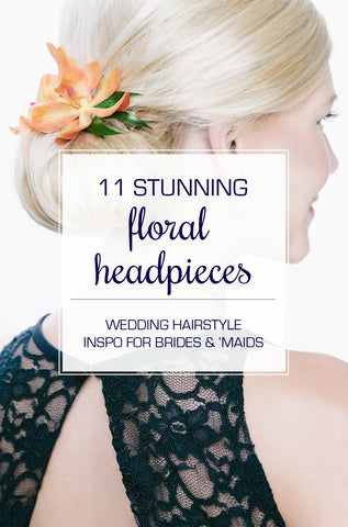 Stunning Wedding Hairstyles Using Floral Headpieces | Kennedy Blue