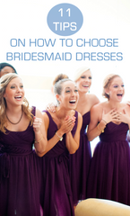 11 Tips on How To Choose Bridesmaid Dresses
