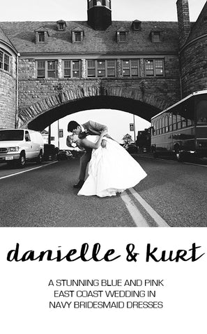 Real Wedding Featuring Danielle and Kurt