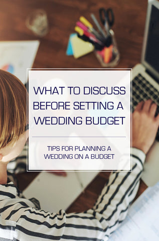 Wedding on a Budget: What to Discuss Before Setting a Price