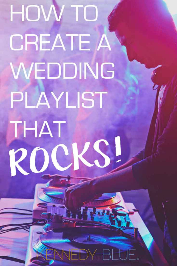 How To Create a Wedding Reception Playlist That Rocks