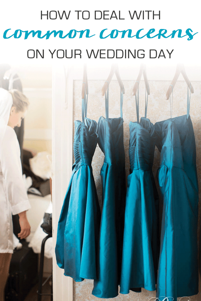 How to Deal With Common Wedding Day Concerns