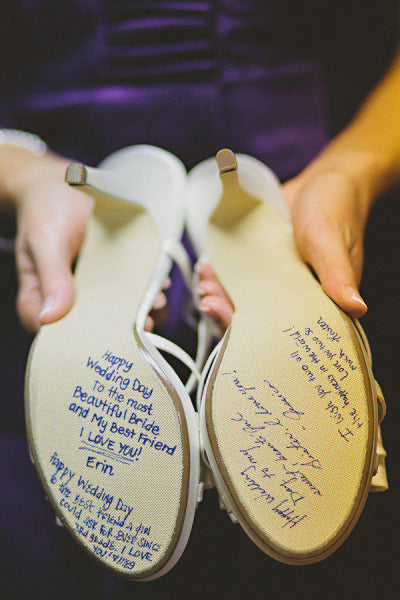 Cute words of wisdom from your 'maids on the sole's of your wedding shoes!