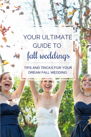 Fall weddings are beautiful and romantic! We love fall weddings so much we wrote a blog featuring advice to have your perfect fall wedding! | Your Ultimate Guide to Fall Weddings | Kennedy Blue