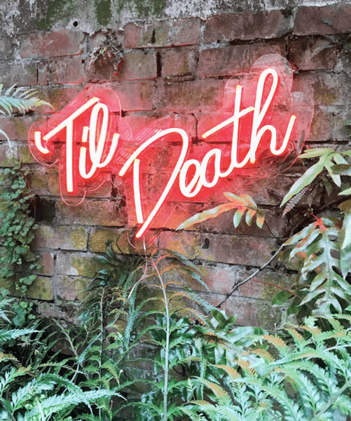 til' death neon wedding sign | How to Pull Off Neon Wedding Signs