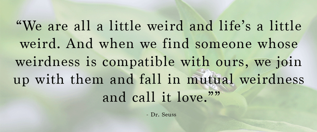 Dr. Suess Love Quote | 48 Love Quotes to Use For Your Wedding
