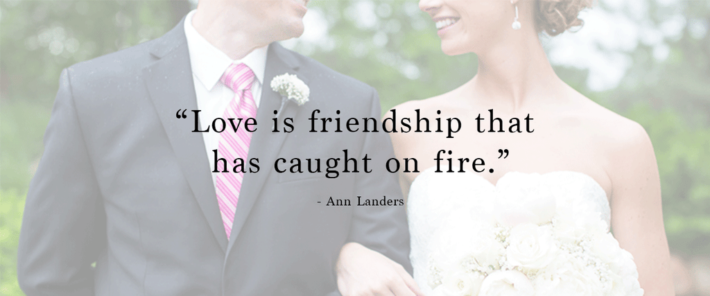 """Love is friendship that has caught on fire."" 