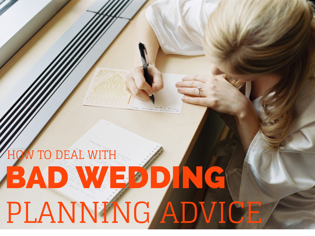 How to Deal With Bad Wedding Planning Advice