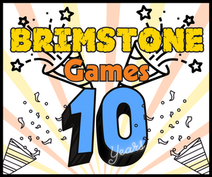 It's our Birthday!  Announcing Brimstone's 10th Anniversary Specials