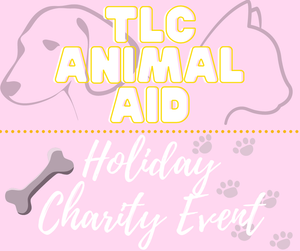 Tis' the season to give back with TLC Animal Aid!