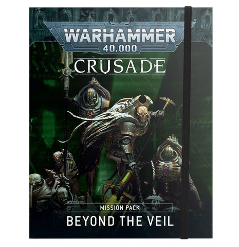 40K Beyond the Veil Crusade Mission Pack