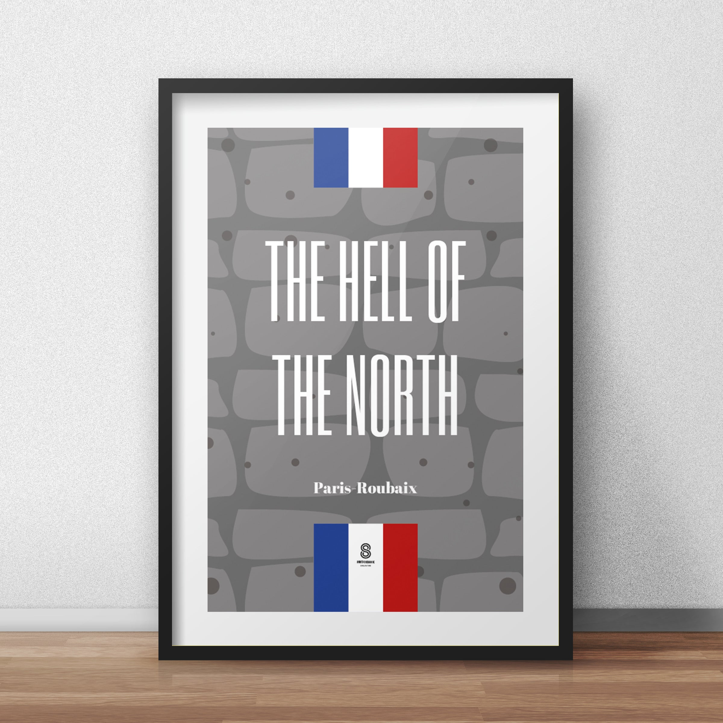 The Hell of the North - Paris-Roubaix Print