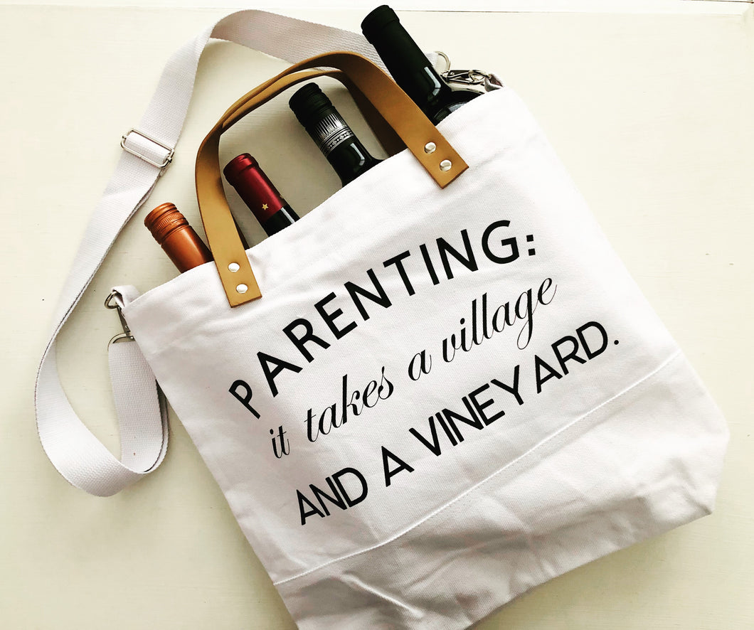 Parenting: it takes a village and a vineyard (Canvas Bag)