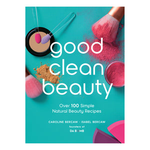 Cover of good clean beauty book by Isabel and Caroline Bercaw. The cover is teal with different pink make-up on it.