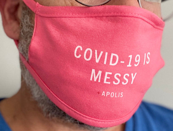 COVID-19 Is Messy Pink Cloth Face Mask - Benefiting Voix Noire.