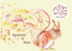 A Year And A Day Magazine Squirrels & Nuts Autumn 2020