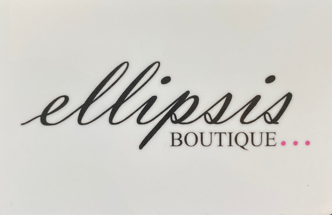 Ellipsis Boutique Gift Card