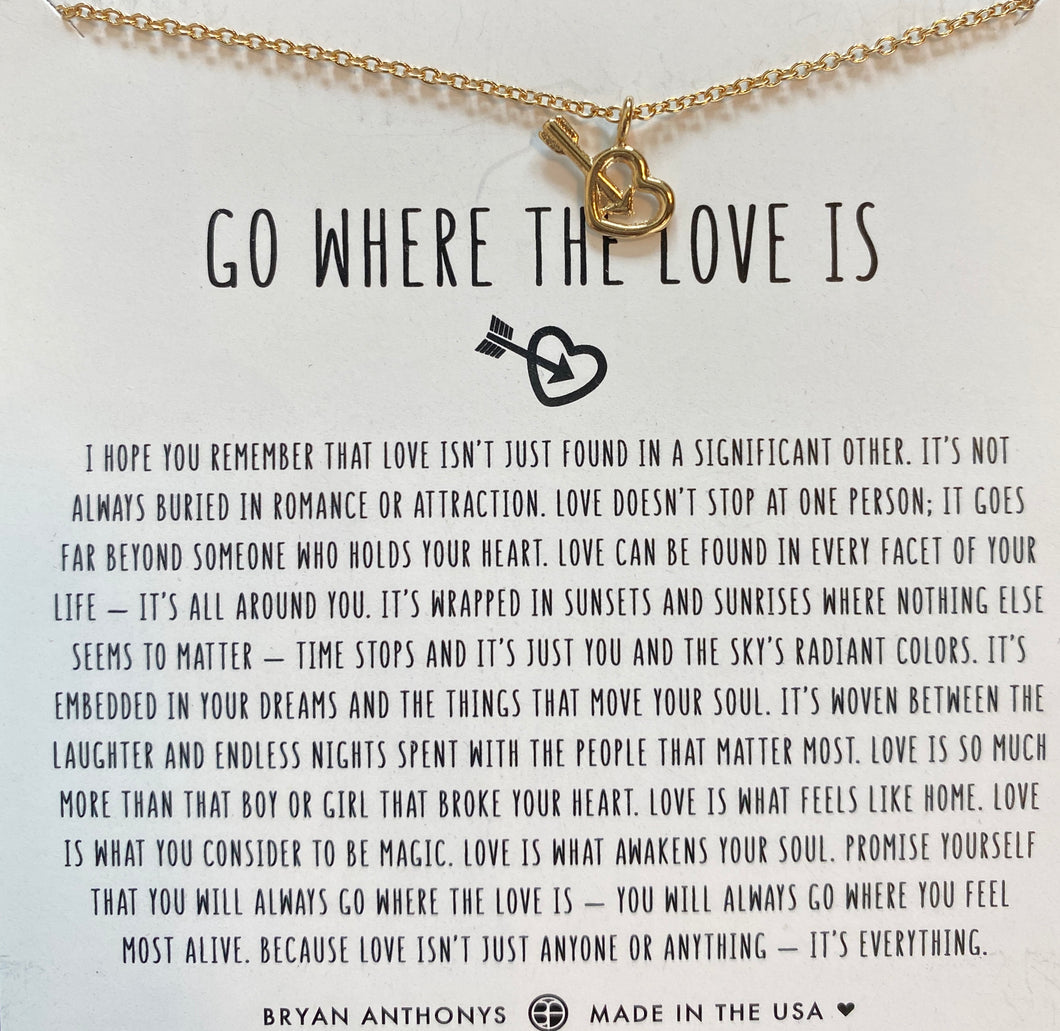 GO WHERE LOVE IS