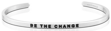 Be The Change - Silver