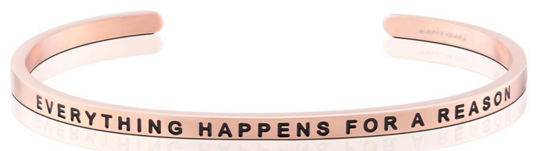 Everything Happens For A Reason - Rose Gold