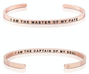 I Am The Master Of My Fate / I Am The Captain Of My Soul - Rose Gold