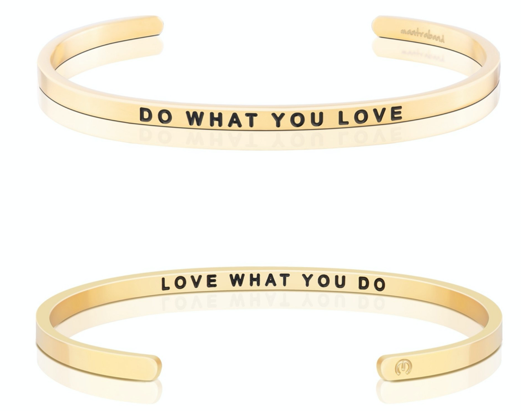 Do What You Love / Love What You Do - Gold