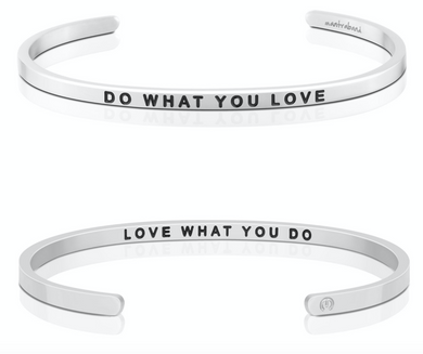 Do What You Love / Love What You Do - Silver