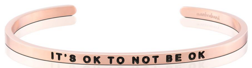 It's Okay To Not Be Okay - Rose Gold