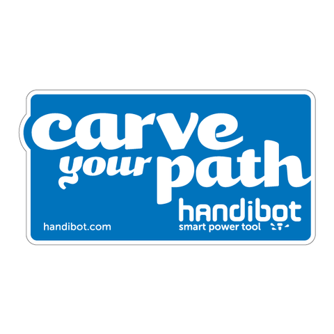 Handibot® Decal - Carve Your Path