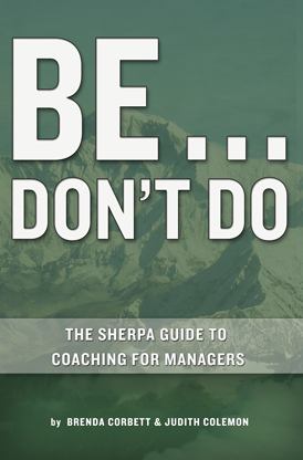 10 copies of 'Be... Don't Do: The Sherpa Guide to Coaching for Managers' (QTY 10)
