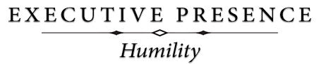 Executive Presence - Humility (online)
