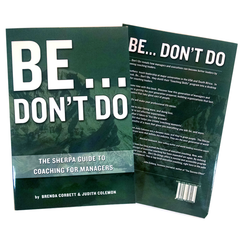 Copy of Be... Don't Do; The Sherpa Guide to Coaching for Managers (QTY 10)