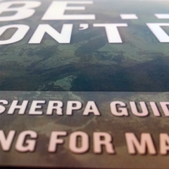 Be... Don't Do; The Sherpa Guide to Coaching for Managers