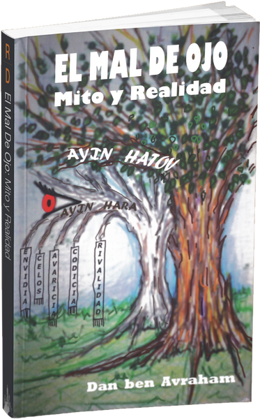 El Mal De Ojo: Mito y Realidad - The Evil Eye: Myth and Reality -Libro Bilingüe