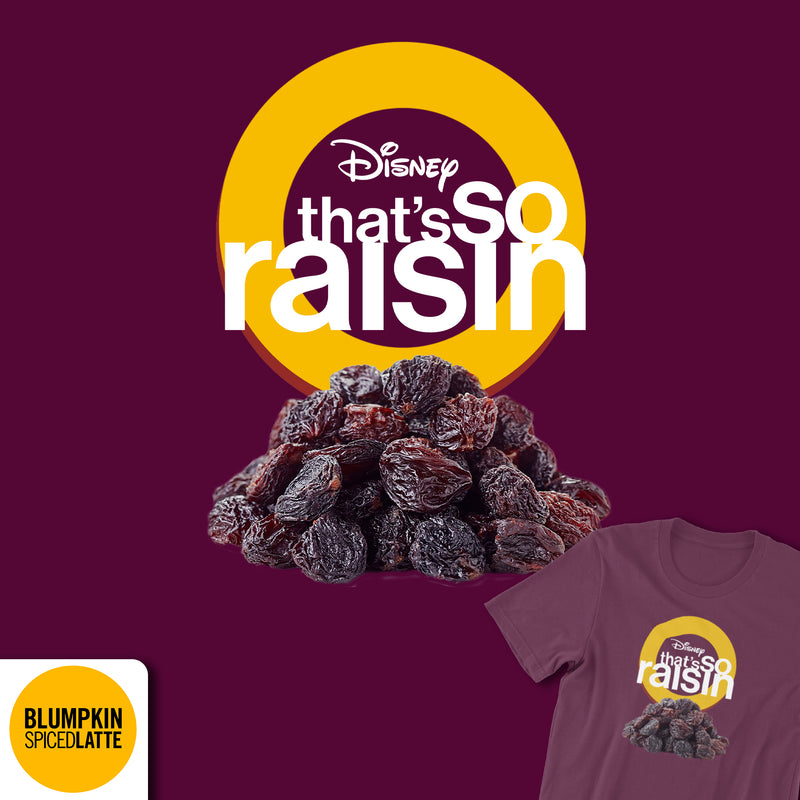 That's So Raisin Tee