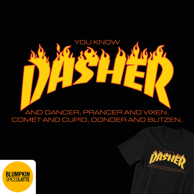 You Know Dasher Tee