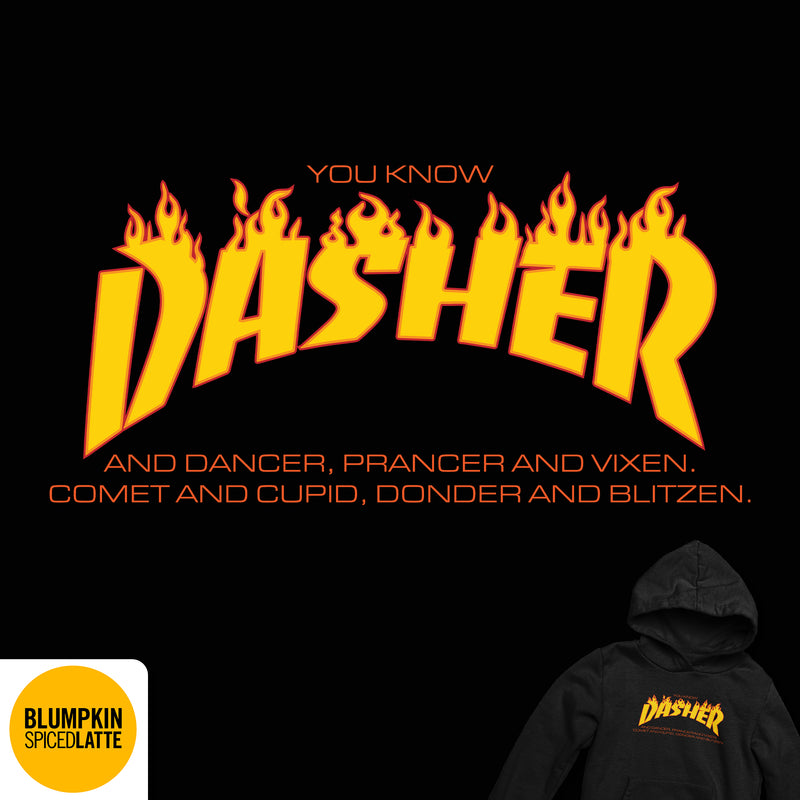 You Know Dasher Hoodie