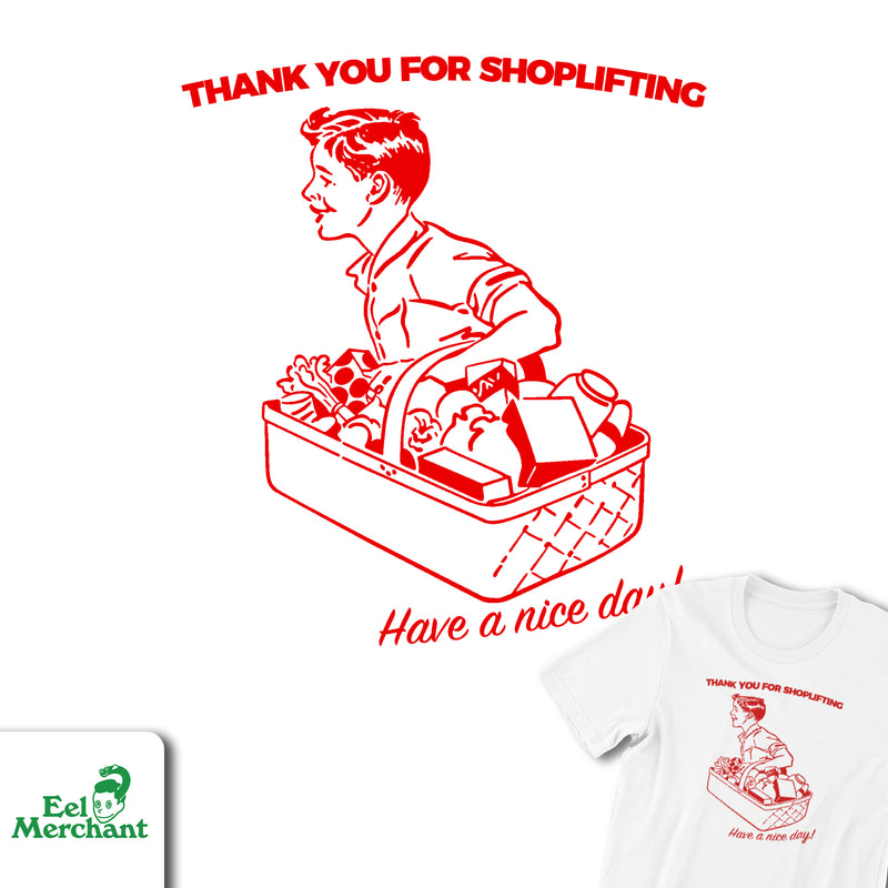 Thank You For Shoplifting Tee