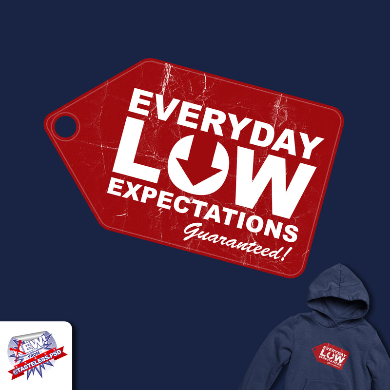 Low Expectations Hoodie