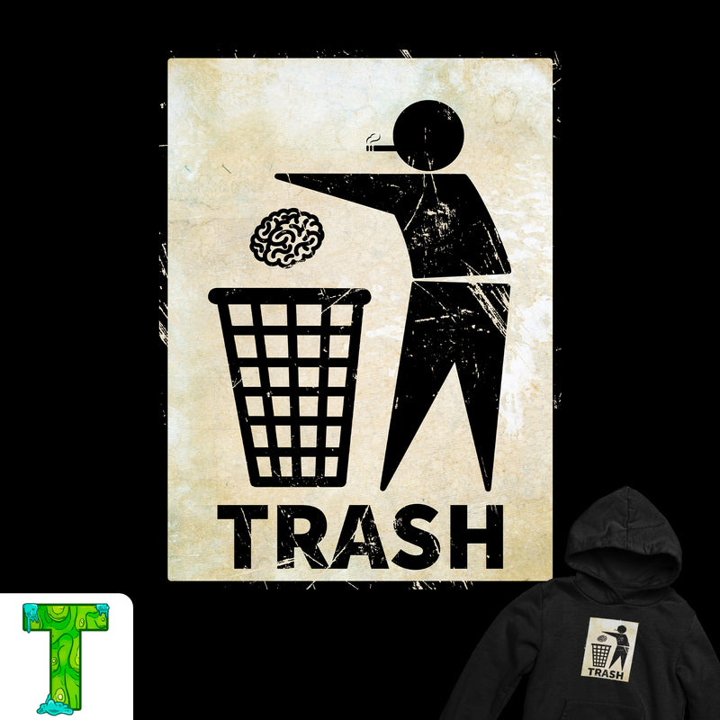 Taking Out the Trash Hoodie