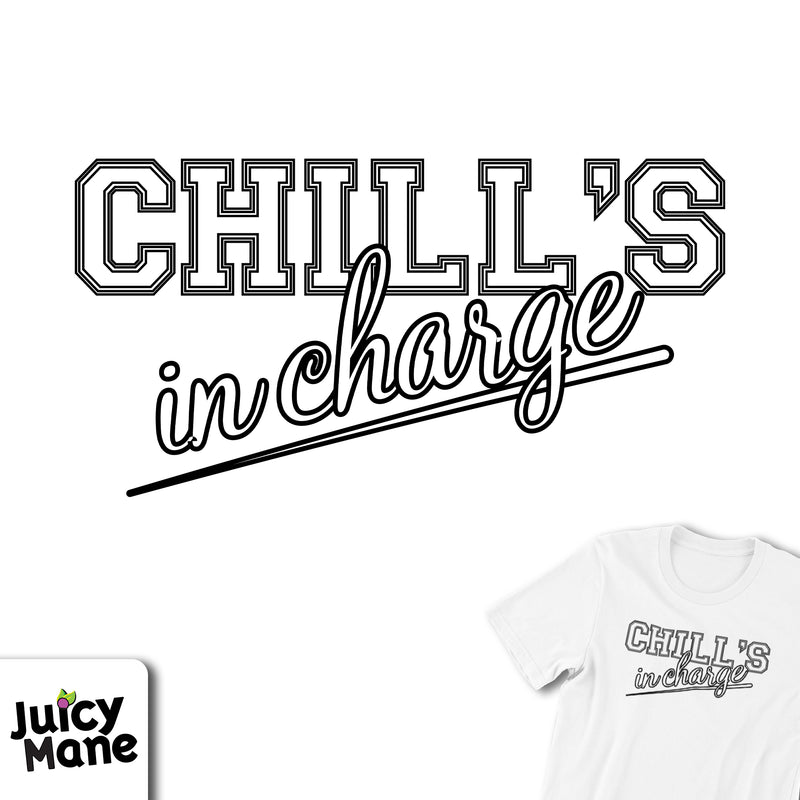 Chill's In Charge Tee