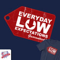Low Expectations Tee