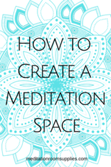 how to create a meditation space